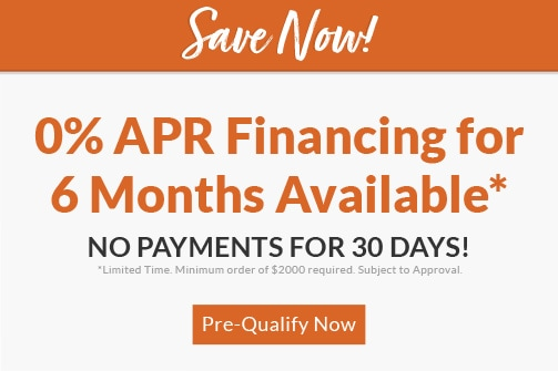 0% APR Financing, No Payments for 30 Days
