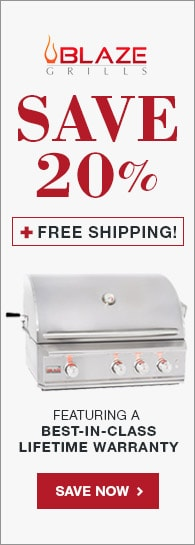 20 Percent Savings On All Blaze Gas Grills
