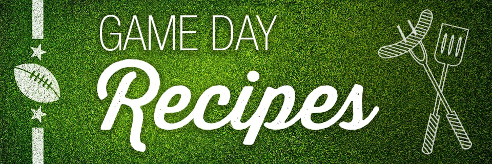 Game Day Recipes: Touchdown Worthy Eats